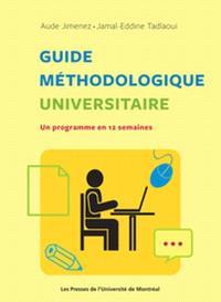 Guide méthodologique universitaire  : un programme en 12 semaines