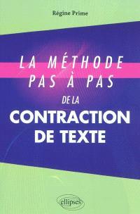 La méthode pas à pas de la contraction de texte : concours d'entrée aux grandes écoles de commerce