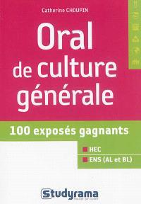Oral de culture générale : 100 exposés gagnants : HEC, ENS