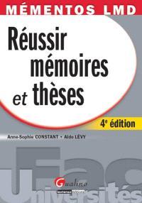 Réussir mémoires et thèses : les différentes étapes de la réalisation de votre mémoire en 3 phases, de l'exploration du sujet à la soutenance orale