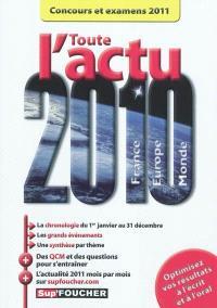 Toute l'actu 2010 France, Europe, monde : concours et examens 2011
