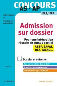 Concours AS-AP, aide-soignant, auxiliaire de puériculture : admission sur dossier, IFAS-IFAP : dossier et entretien
