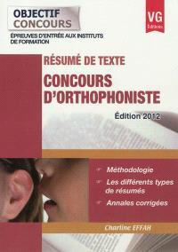 Concours d'orthophoniste : résumé de texte