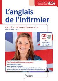 L'anglais de l'infirmier : unité d'enseignement 6.2 : semestres 1 à 6