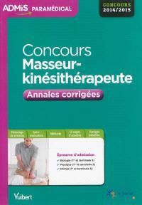 Concours masseur-kinésithérapeute : annales corrigées : concours 2014-2015