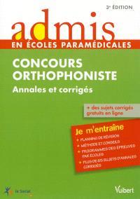 Concours orthophoniste : annales et corrigés : entraînement