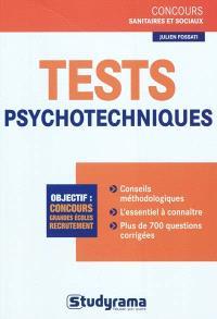 Tests psychotechniques : objectif : concours, grandes écoles, recrutement