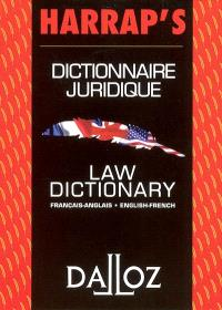 Dictionnaire juridique français-anglais, anglais-français = Law dictionary French-English, English-French