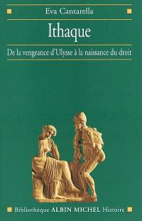 Ithaque : de la vengeance d'Ulysse à la naissance du droit