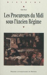 Les procureurs du Midi sous l'Ancien Régime