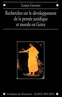 Recherches sur le développement de la pensée juridique et morale en Grèce : étude sémantique