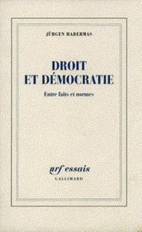 Droit et démocratie : entre faits et normes