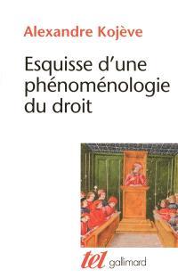 Esquisse d'une phénoménologie du droit : exposé provisoire