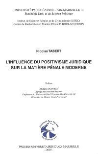 L'influence du positivisme juridique sur la matière pénale moderne