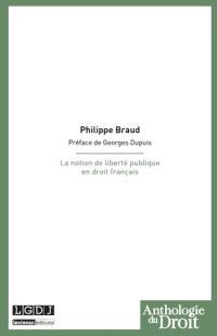 La notion de liberté publique en droit français