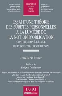 Essai d'une théorie des sûretés personnelles à la lumière de la notion d'obligation : contribution à l'étude du concept de coobligation