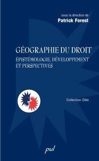 Géographie du droit  : épistémologie, développements et perspectives