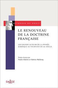 Le renouveau de la doctrine française : les grands auteurs de la pensée juridique au tournant du XXe siècle