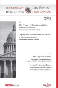 Revue de droit Henri Capitant. n° 3-4, The primacy of execution in kind = La primauté de l'exécution en nature. The legal professions = Les professions juridiques