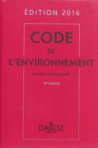 Code de l'environnement : édition 2016