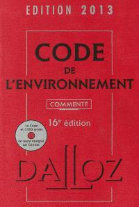 Code de l'environnement 2013, commenté