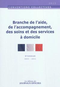 Branche de l'aide, de l'accompagnement, des soins et des services à domicile, : étendue, IDCC 2941