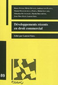 Développements récents en droit commercial