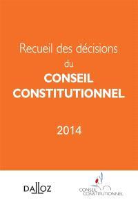 Recueil des décisions du Conseil constitutionnel 2014