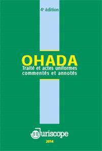 OHADA : traité et actes uniformes commentés et annotés : 2014