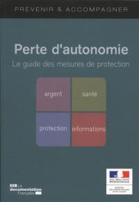 Perte d'autonomie : le guide des mesures de protection
