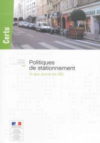 Politiques de stationnement : ce que disent les PDU
