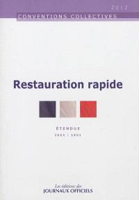Restauration rapide : convention collective nationale du 18 mars 1988, étendue par arrêté du 24 novembre 1988 : IDCC 1501