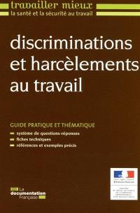 Discriminations et harcèlements au travail