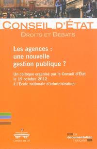 Les agences : une nouvelle gestion publique ?