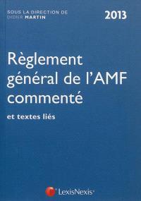 Règlement général de l'Autorité des marchés financiers : 2013