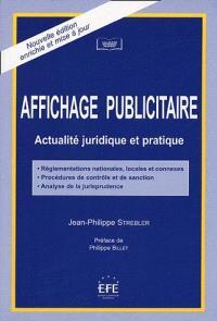 Affichage publicitaire : actualité juridique et pratique