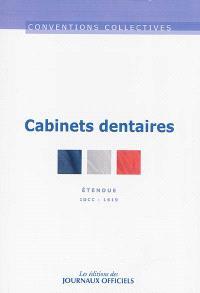 Cabinets dentaires : convention collective nationale du 17 janvier 1992, étendue par arrêté du 2 avril 1992 : IDCC 1619