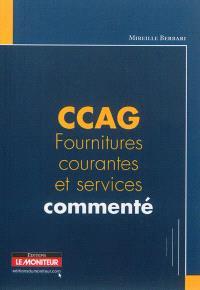 CCAG fournitures courantes et services commenté