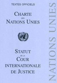 Charte des Nations unies; Statut de la Cour internationale de justice