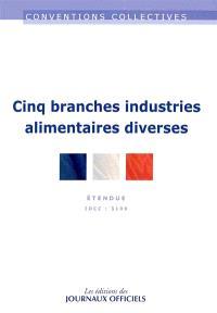 Cinq branches Industries alimentaires diverses : étendue