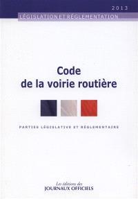 Code de la voirie routière : parties législative et réglementaire