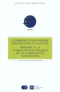 Cohérence européenne des recours collectifs : réponse à la consultation publique de la Commission européenne