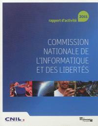 Commission nationale de l'informatique et des libertés : 32e rapport d'activité 2011