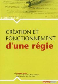 Création et fonctionnement d'une régie