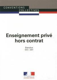 Enseignement privé hors contrat : convention collective nationale du 27 novembre 2007, étendue par arrêté du 21 août 2008 : IDCC 2691
