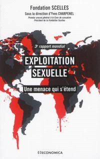 Exploitation sexuelle : une menace qui s'étend : 3e rapport mondial