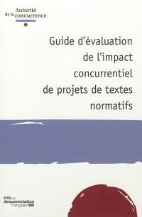 Guide d'évaluation de l'impact concurrentiel de projets de textes normatifs