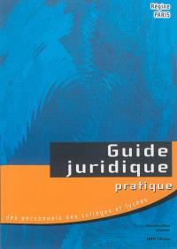 Guide juridique pratique des personnels des lycées et collèges