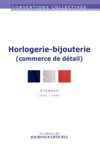 Horlogerie-bijouterie (commerce de détail) : étendue