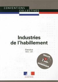 Industries de l'habillement : convention collective nationale du 17 février 1958 (étendue par arrêté du 23 juillet 1959) : IDCC 247